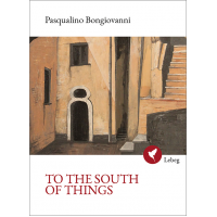 To the South of Things - P. Bongiovanni (ebook)